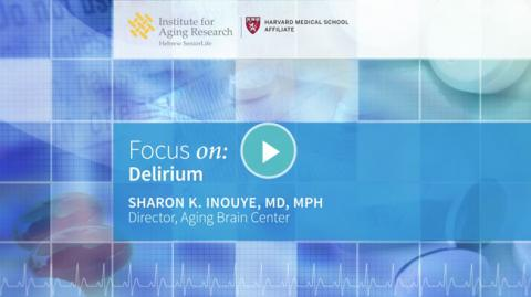Focus On: Delirium